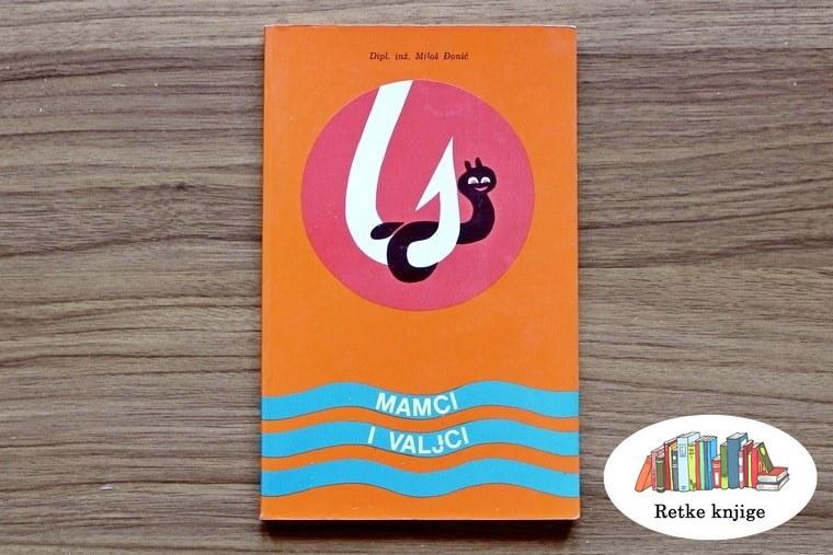 """Slika knjige """"Mamci i valjci"""""""
