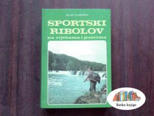 Sportski ribolov na rijekama i jezerima knjiga