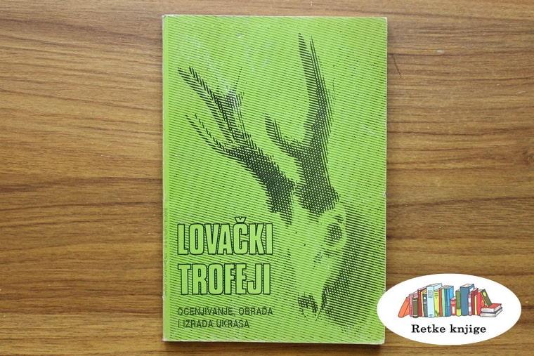 """Prednja korica knjige """"Lovački trofeji"""""""